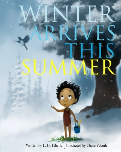 Winter Arrives This Summer: L. D. Etherly