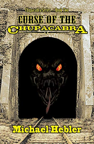 Curse of the Chupacabra: Hebler, Michael