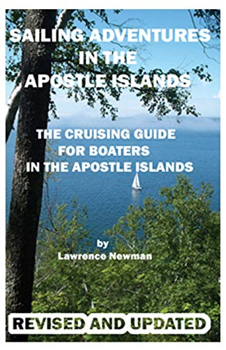 9780983392101: Sailing Adventures In The Apostle Islands