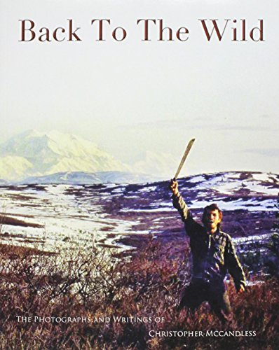Back To The Wild: Christopher McCandless