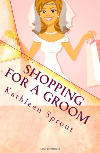 9780983396406: Shopping For a Groom