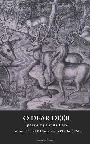 9780983396604: O Dear Deer,
