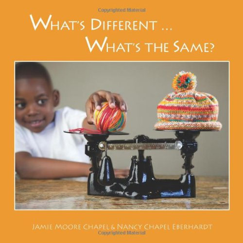 Whats Different . Whats the Same: Nancy Chapel Eberhardt
