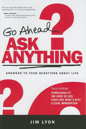 9780983400219: Go Ahead Ask Anything: Answers to Your Questions about Life