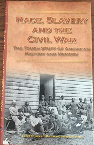 9780983401209: Race, Slavery and the Civil War: The Tough Stuff of American History and Memory (Signature Confederence, Volume 2)
