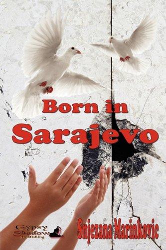 9780983402749: Born in Sarajevo