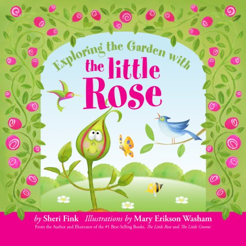 9780983408949: Exploring the Garden with the Little Rose