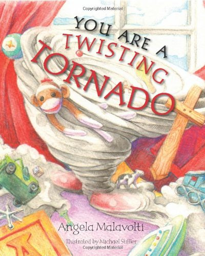 9780983409205: You Are a Twisting Tornado