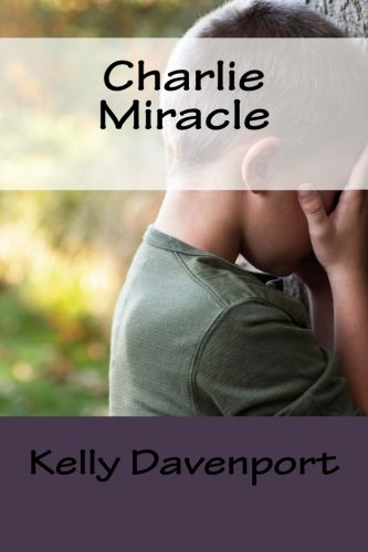 9780983418290: Charlie Miracle