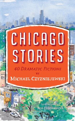 9780983422853: Chicago Stories: 40 Dramatic Fictions