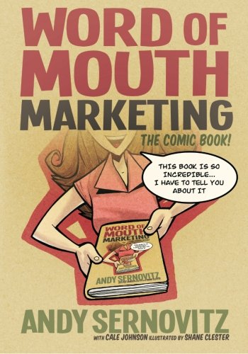 9780983429029: Word of Mouth Marketing: The Comic Book