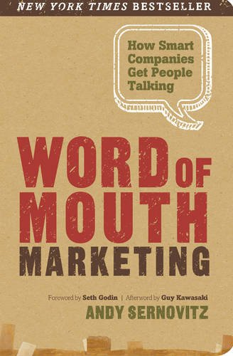 9780983429036: Word of Mouth Marketing: How Smart Companies Get People Talking
