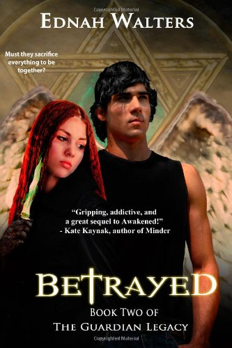 9780983429739: Betrayed: Book Two of the Guardian Legacy