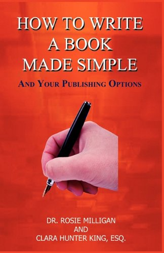 How to Write a Book Made Simple: Esq Clara Hunter