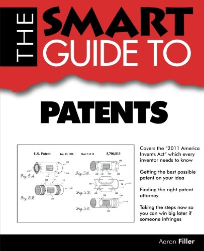 9780983442103: The Smart Guide to Patents (Smart Guides)
