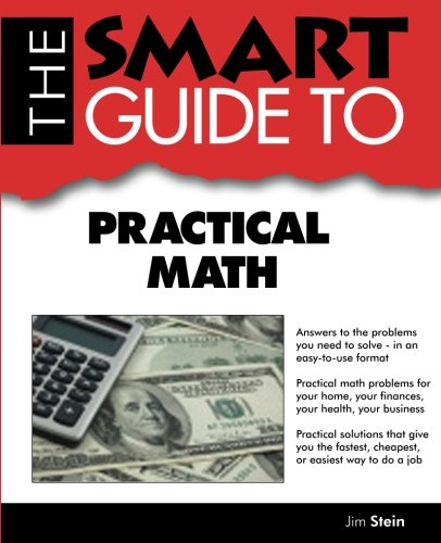 9780983442127: Smart Guide To Practical Math
