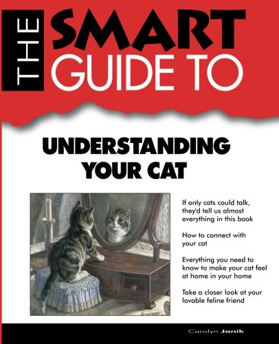9780983442189: The Smart Guide to Understanding Your Cat (Smart Guides)