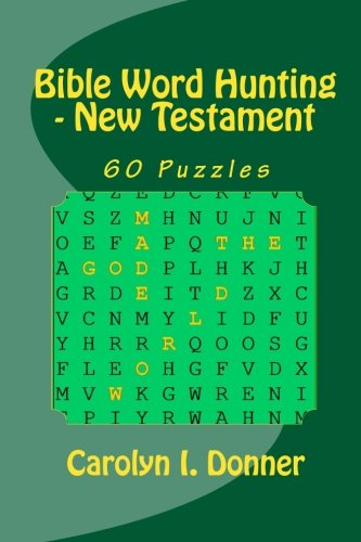 Bible Word Hunting - New Testament: Carolyn I. Donner