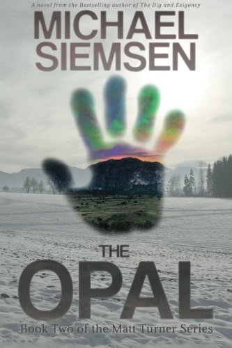 9780983446927: The Opal (Matt Turner) (Volume 2)