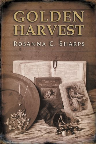 Golden Harvest: Sharps, Rosanna Cerezo