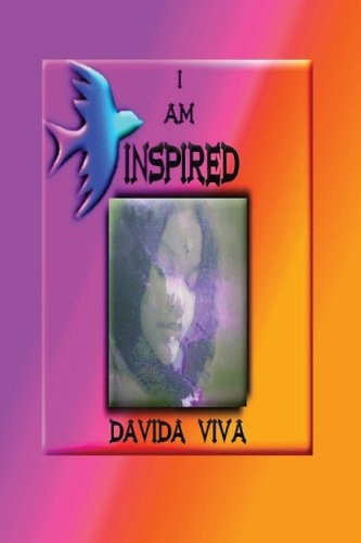 I Am Inspired: Davida Viva