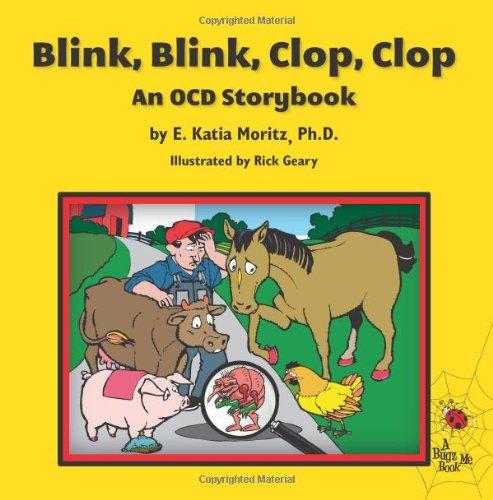 9780983454908: Blink, Blink, Clop, Clop: An OCD Storybook