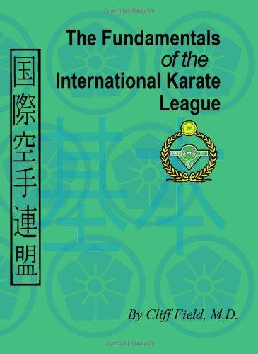 9780983455424: The Fundamentals of the International Karate League