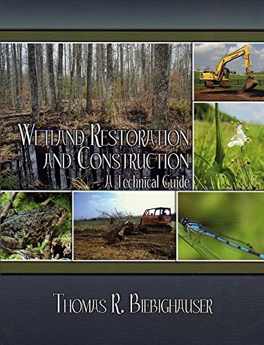 9780983455813: Wetland Restoration and Construction A Technical Guide