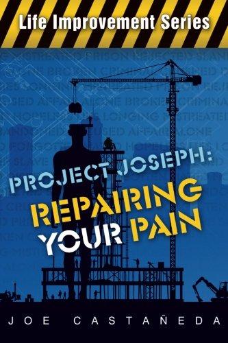 9780983456803: Project Joseph: Repairing your pain