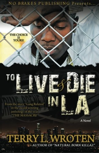 9780983457343: To Live & Die In LA