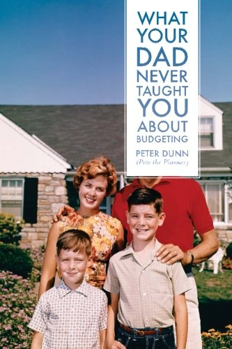 9780983458814: What Your Dad Never Taught You About Budgeting (Volume 2)