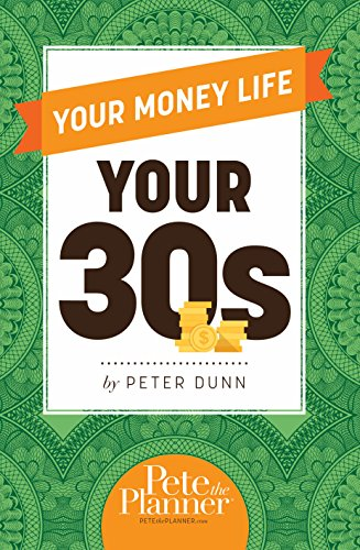 9780983458869: Your Money Life: Your 30s