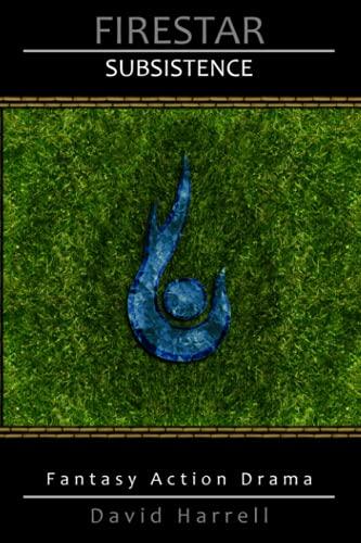 9780983461029: Firestar: Subsistence (Volume 4)