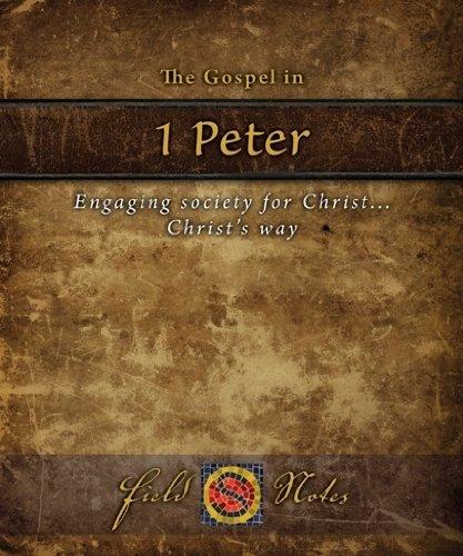The Gospel in 1st Peter: Engaging Society: Script, Sacra
