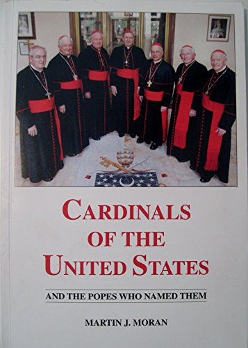 Cardinals of the United States and the Popes Who Named Them (2011, Paperback)