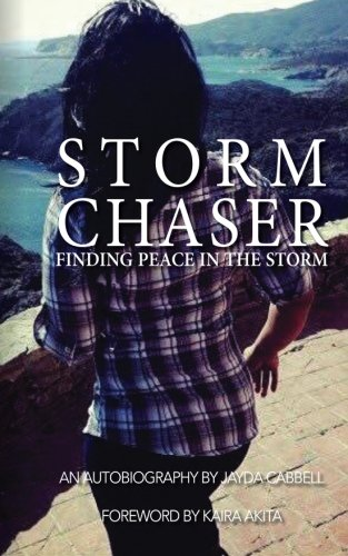 The Storm Chaser: Jayda Atkinson Cabbell