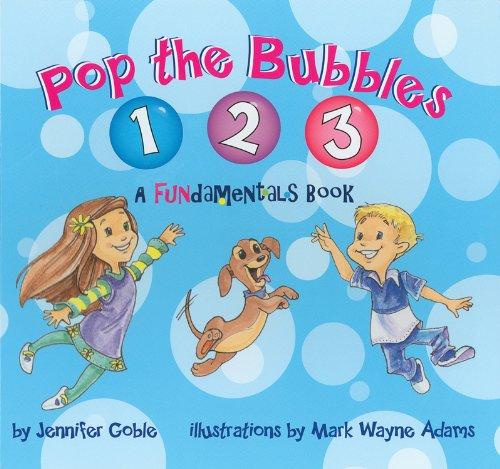 9780983464501: Pop the Bubbles 1, 2, 3: A FUNdamentals Book