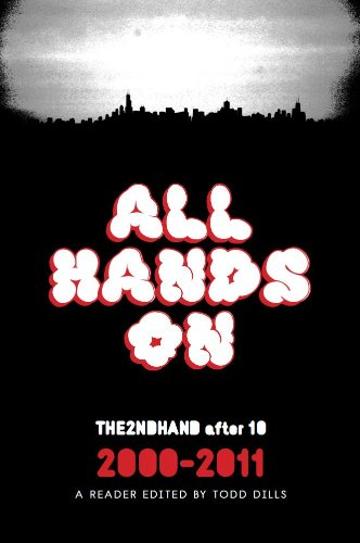 All Hands On : THE2NDHAND after 10,: Todd Dills; Patrick