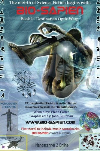 9780983469032: BIO-Sapien book 1 - Optic-warp: Destination Optic-warp (BIO-Sapien - Rebirth series) (Volume 1)