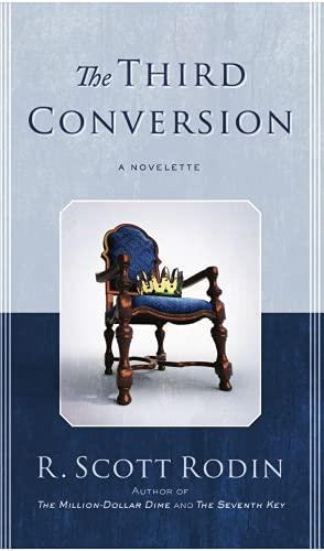 The Third Conversion: Rodin, R. Scott