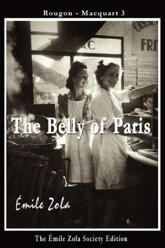 The Belly of Paris: Emile Zola