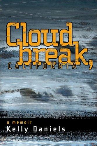 Cloudbreak, California: Kelly Daniels