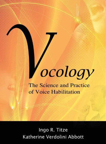9780983477112: Vocology The Science and Practice of Voice Habilitation