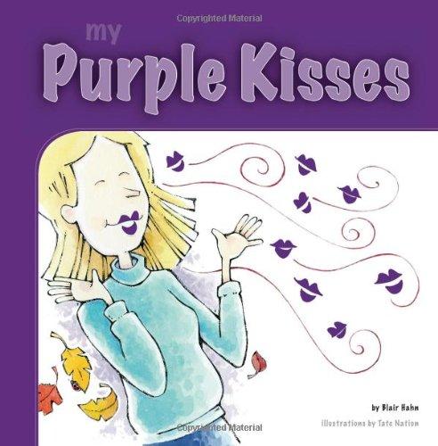 9780983477815: My Purple Kisses