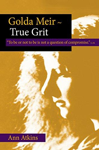 Golda Meir-True Grit: Atkins, Ann