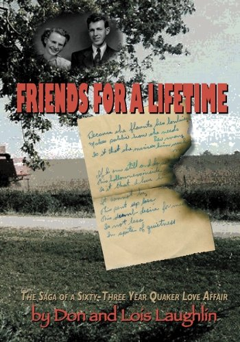 Friends For A Lifetime: The Saga Of: Laughlin, Don