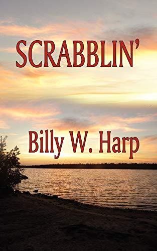 Scrabblin: Billy W. Harp