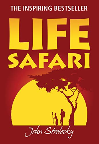 9780983489603: Life Safari by John P. Strelecky (2011) Paperback