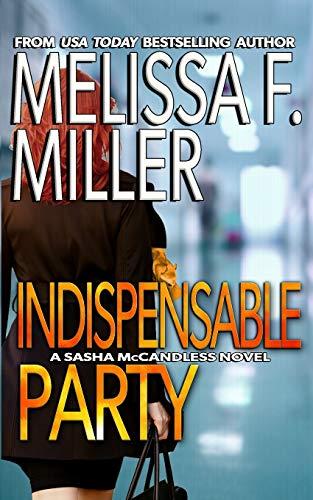 9780983492788: Indispensable Party (Sasha McCandless Legal Thriller) (Volume 4)