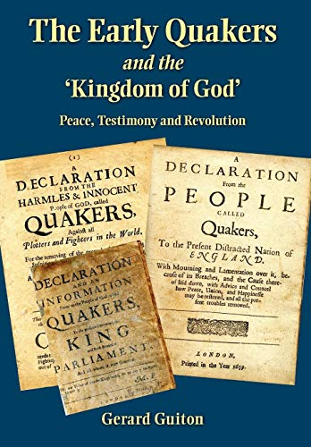 9780983498025: The Early Quakers and 'The Kingdom of God'